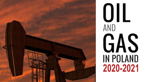 Oil and Gas in Poland 2020-2021